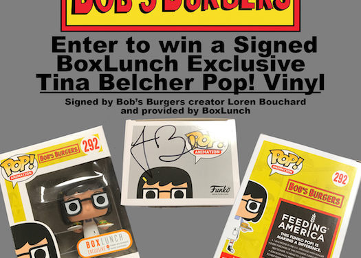 Enter to win a Signed BoxLunch Exclusive Tina Belcher Pop! Vinyl!