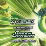 March's Legion of Collectors Box Theme Announced as Green Lantern!